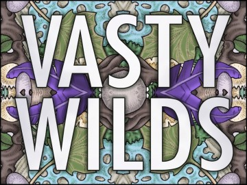 vasty wilds