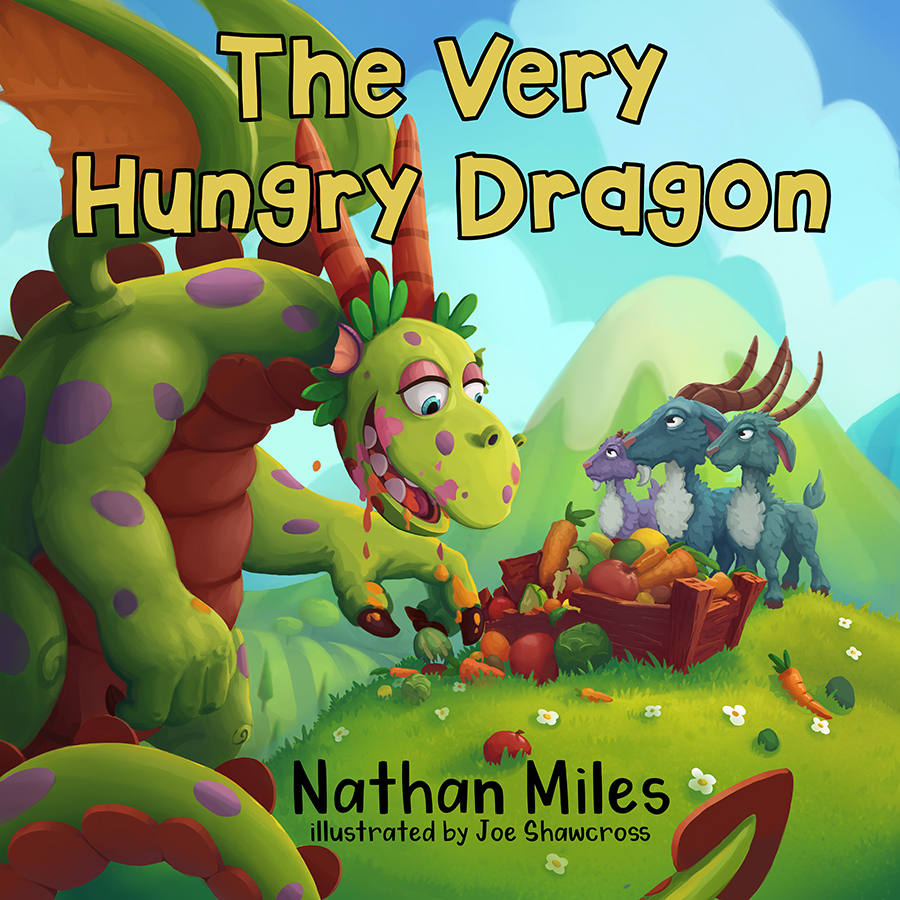 The Very Hungry Dragon by Nathan Miles